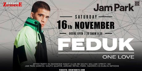 FEDUK IN DUBLIN 16th NOVEMBER 2019 tickets