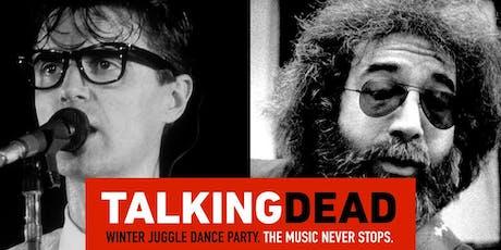 """""""TALKING DEAD"""" feat LDW (Talking Heads) + GBB (Grateful Dead) tickets"""