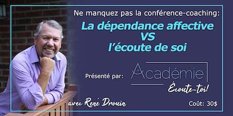 """Conférence/Coaching Blainville:  """"La dépendance affective VS l'estime de soi"""" billets"""