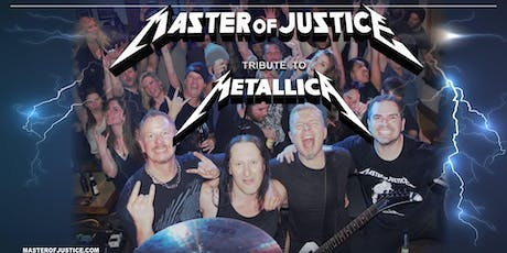 Metallica Tribute/Master of Justice tickets
