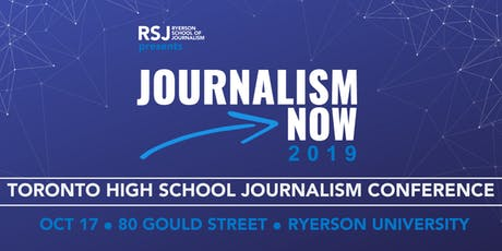 Journalism Now: Toronto High School Journalism Conference tickets