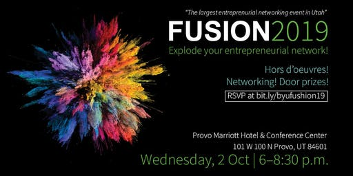 Fusion 2019: Explode Your Entrepreneurial Network! (The largest entrepreneurial networking event in Utah)