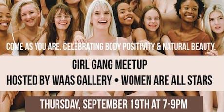Girl Gang Meetup x WAAS Body Positivity Meetup tickets