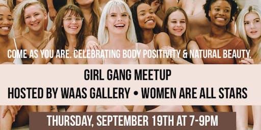 Girl Gang Meetup x WAAS Body Positivity Meetup