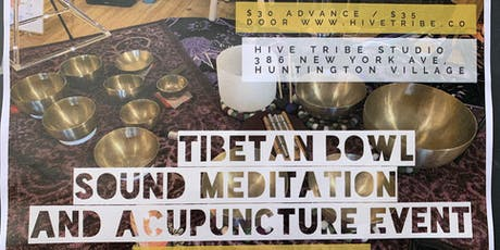 Tibetan Bowl Sound Meditation and Acupuncture Event tickets