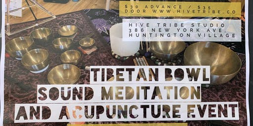 Tibetan Bowl Sound Meditation and Acupuncture Event