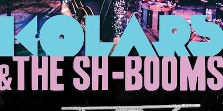 Kolars & The Sh-Booms tickets