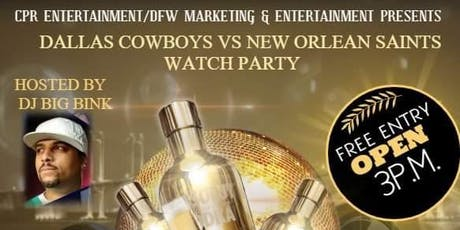 DALLAS COWBOYS VS NEW ORLEAN Saints WATCH PARTY/ KARAOKE DAY PARTY tickets