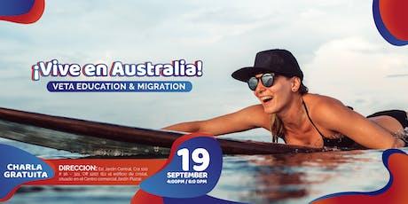 Vive, estudia y trabaja en Australia ¡Charla informativa! boletos