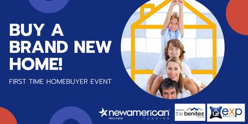 First Time Homebuyer Event - New Construction