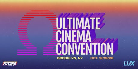 UCC Omega: an Immersive, Interactive, Dystopian Film Convention tickets