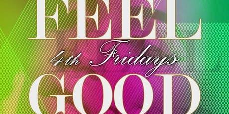 Feel Good Fridays (New Classics / 4th Fridays) tickets
