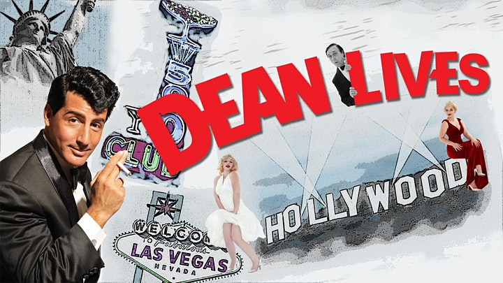 DEAN LIVES- The New Dean Martin Tribute Show image