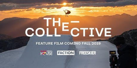 Faction movie premier: The Collective tickets