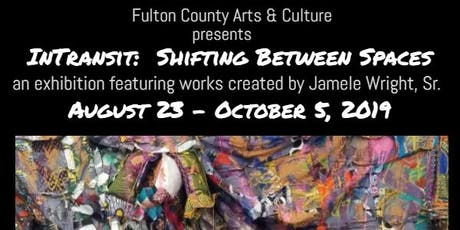 """Jamele Wright's """"In Transit: Shifting Between Spaces"""" Exhibit Closing Talk tickets"""