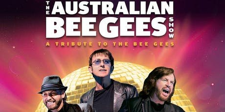 The Australian Bee Gees Show, Tribute to The Bee Gees tickets