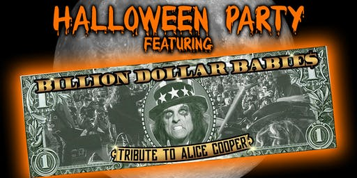 Halloween Bash with Billion Dollar Babie$: Alice Cooper Tribute