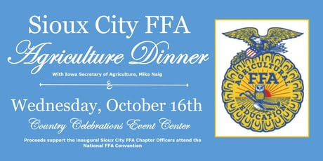 Sioux City FFA Agriculture Dinner - With IA Secretary of Agriculture, Mike Naig tickets