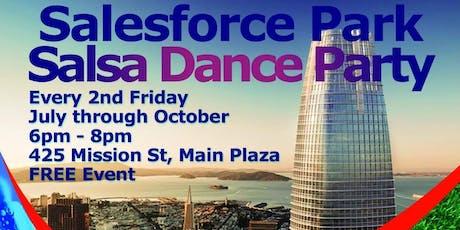 Salesforce Park Salsa Dance Party tickets