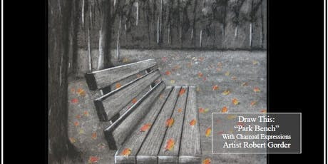 "GiGi's Playhouse Fundraising Charcoal Drawing Event ""The Park Bench"" in Mosinee tickets"