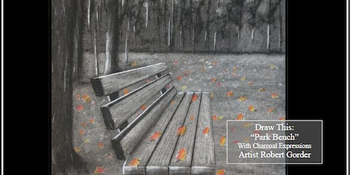 "GiGi's Playhouse Fundraising Charcoal Drawing Event ""The Park Bench"" in Mosinee"