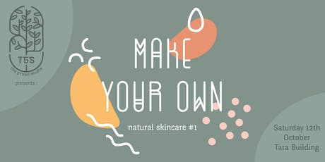 Make your own natural skincare - The Green Studio tickets