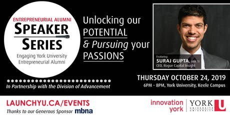 Entrepreneurial Alumni Speaker Series: Unlocking our Potential and Pursuing your Passions tickets