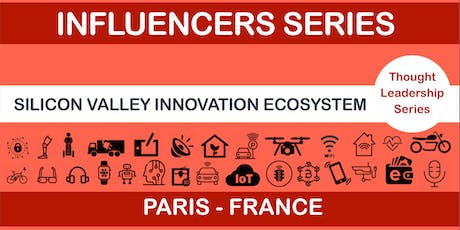 Silicon Valley Innovation Ecosystem (Influencers Series) tickets