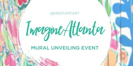 Imagine Atlanta Mural Unveiling tickets