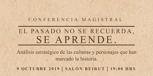 EL PASADO NO SE RECUERDA, SE APRENDE