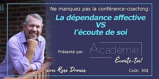 """Conférence/Coaching Sherbrooke:  """"La dépendance affective VS l'estime de soi"""""""