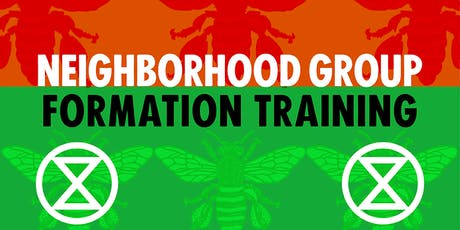 Neighborhood Group Formation Training with Extinction Rebellion tickets