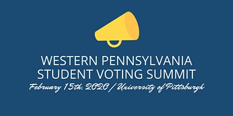 Western Pennsylvania Student Voting Summit tickets