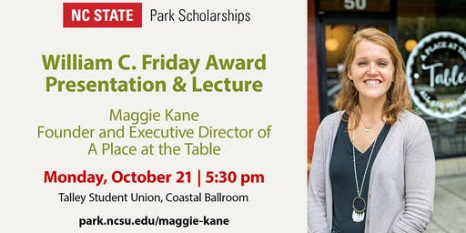 Maggie Kane - William C. Friday Award Presentation and Lecture