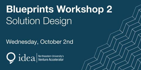 IDEA Blueprints Workshop 2 - Solution Design tickets