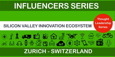 Silicon Valley Innovation Ecosystem (Influencers Series)