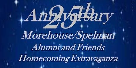 Morehouse/Spelman Alumni & Friends 25th Anniversary Homecoming Extravaganza tickets