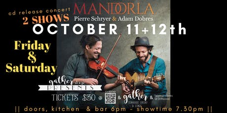 PIERRE SCHRYER and ADAM DOBRES cd release MANDORLA tickets