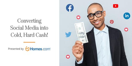 Converting Social Media Into Cold, Hard Cash - EXP Realty tickets