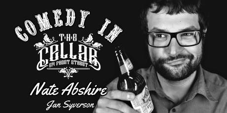 Comedy in The Cellar - Nate Abshire tickets