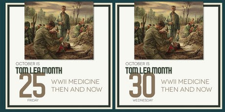 WWII Medicine Then and Now tickets