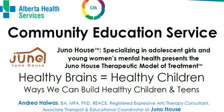 Juno House presents: Healthy Brains = Healthy Children tickets