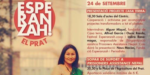 Sopar de suport al projecte Casa Terra, amb l'activista nepalesa Indira Ranamagar de la organització Prisoners Assistance Nepal