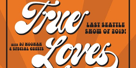 True Loves tickets