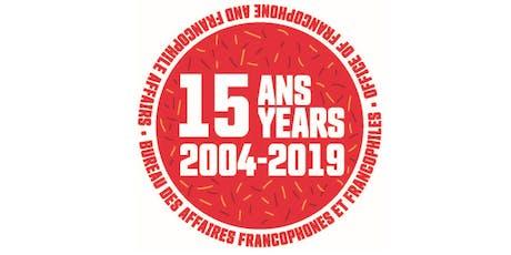 Souper du 15e anniversaire du BAFF - 15th Anniversary Dinner of OFFA billets