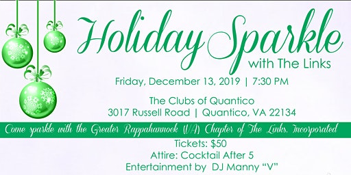 HOLIDAY SPARKLE WITH THE GRVA CHAPTER OF THE LINKS, INCORPORATED
