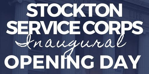 Stockton Service Corps Opening Day