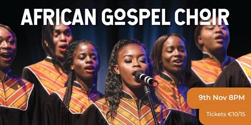 African Gospel Choir - be enthralled and inspired