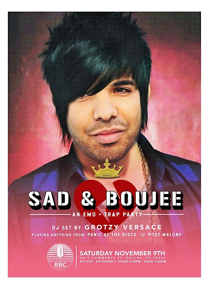 Sad & Boujee image