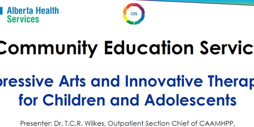 Expressive Arts and Innovative Therapies for Children and Adolescents
